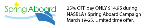 25% OFF NASBLA's Spring Aboard Campaign March 19-25
